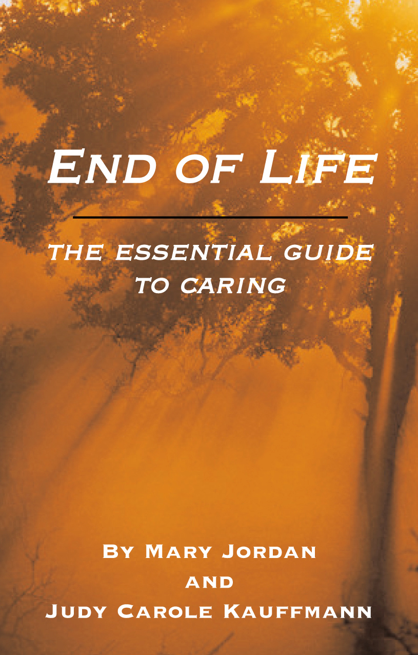 End of life the essential guide for caring
